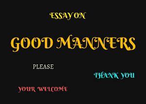 872 Words Free Sample Essay on good manners